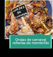 OREJAS DE CARNAVAL RELLENAS DE MEMBRILLO