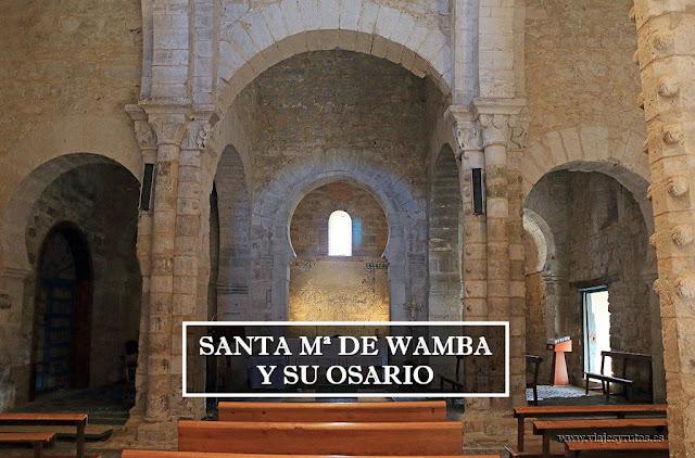 Visita a Santa María de Wamba y a su osario