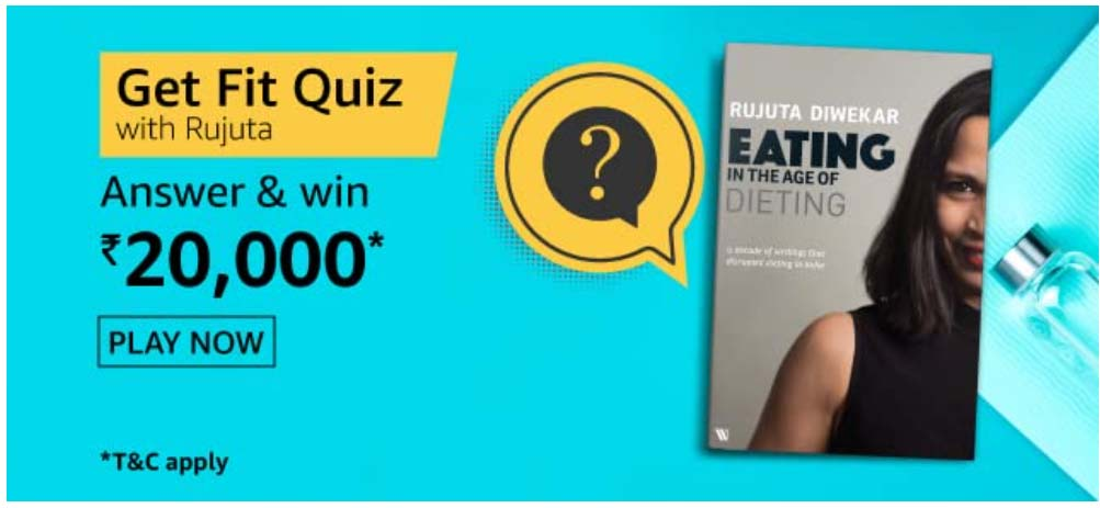 Amazon Get Fit With Rujuta Quiz Answers