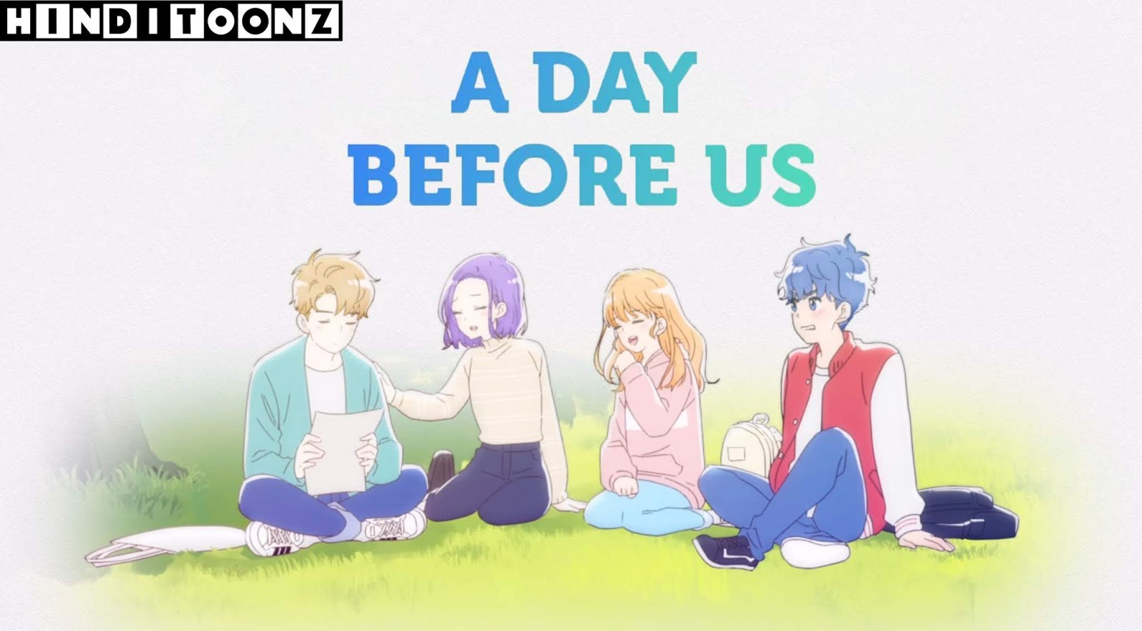 A Day Before Us Korean Anime In Hindi
