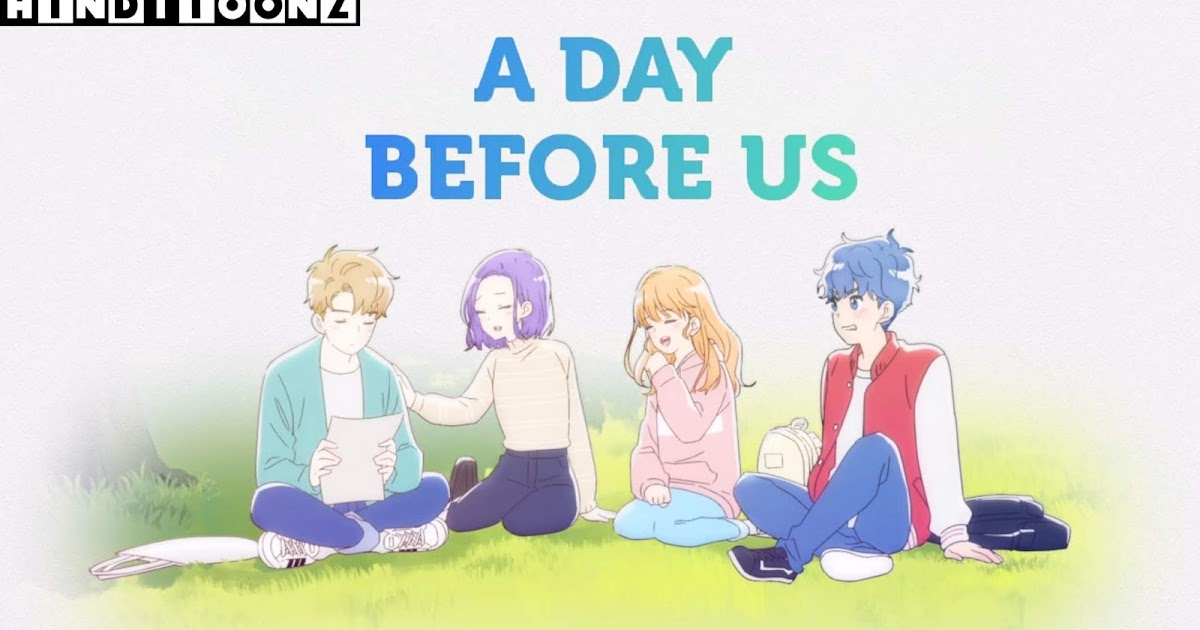 A Day Before Us( Korean Anime) in Hindi