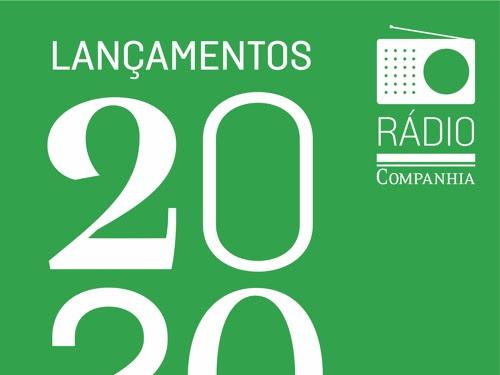 Rádio Companhia #103: Clube Rádio Companhia (Lançamentos de 2020)