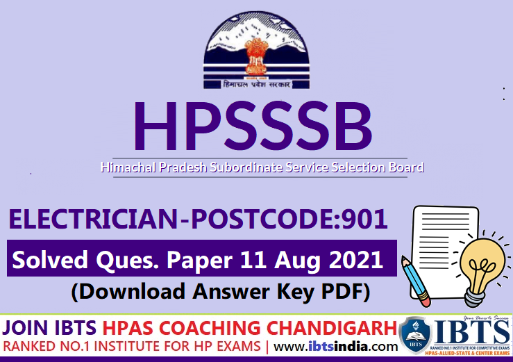 HPSSC Electrician (Post-Code 901) Solved Question Paper 11 August 2021(SERIES B) Download Answer Key Pdf