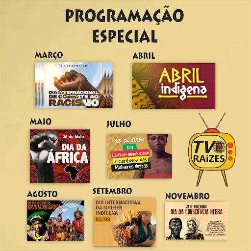 PROGRAMAÇÃO ESPECIAL DA TV RAÍZES