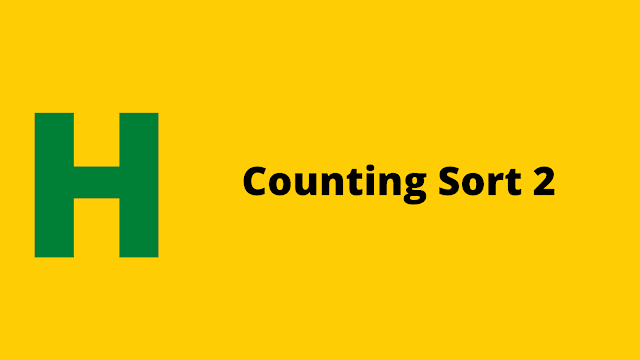 HackerRank Counting Sort 2 problem solution