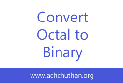 C++ Program to Convert Binary Number to Octal and vice-versa