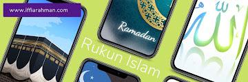 Sekilas Tentang Rukun Islam