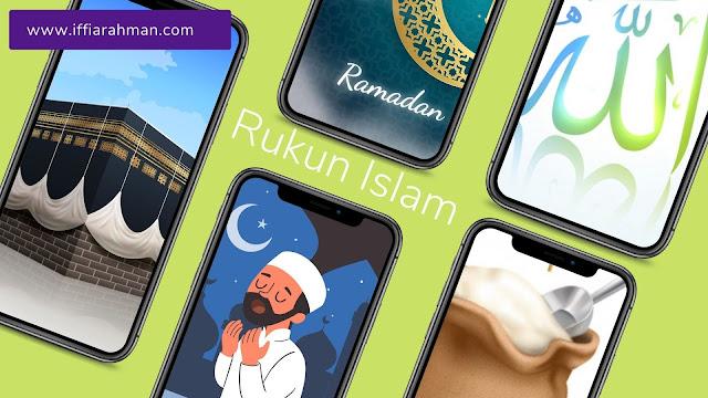 Syahadat, Salat, Puasa, Zakat, Haji