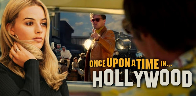 فيلم حدث ذات يوم في هوليوود Once Upon a Time… in Hollywood