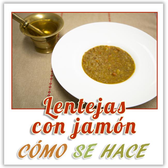 LENTEJAS CON JAMÓN