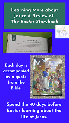 Text: Learning More about Jesus: A Review of The Easter Storybook; Each day is accompanied by a quote from the Bible. Spend 40 days before Easter learning about the life of Jesus. image from book; book cover of The Easter Storybook