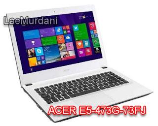 ACER E5-473G-73FJ