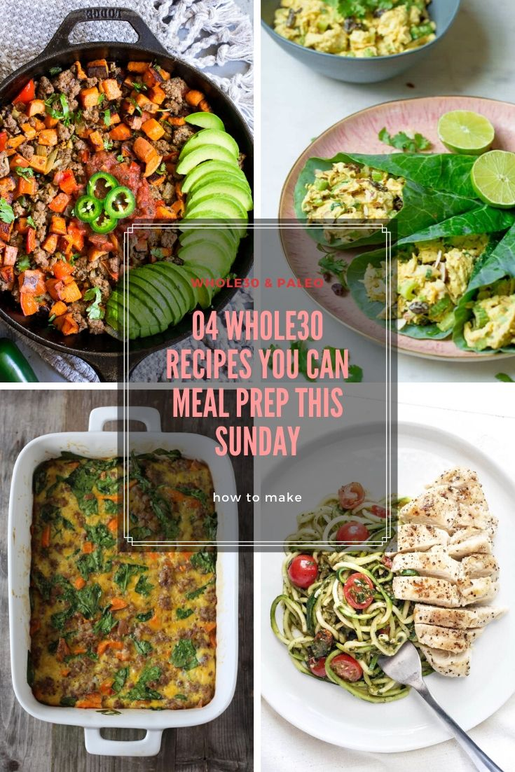 04 WHOLE30 RECIPES YOU CAN MEAL PREP THIS SUNDAY