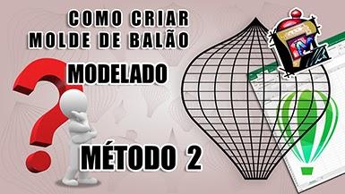 04 - Tutorial como criar Molde de Balão Modelado - Método 2 - #CDM 0194