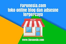 Faronesia.com toko online blog dan adsesne terpercaya