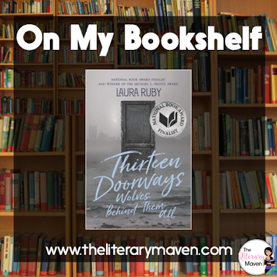 Thirteen Doorways, Wolves Behind Them All by Laura Ruby is a historical fiction novel set during WWII, but it is not just another war story. The novel focuses on life in a Chicago orphanage, but weaves in the issues of race relations and the treatment of women, plus there's ghosts, angry, protective ghosts. Read on for more of my review and ideas for classroom application.