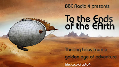 To the Ends of the Earth on BBC Radio 4