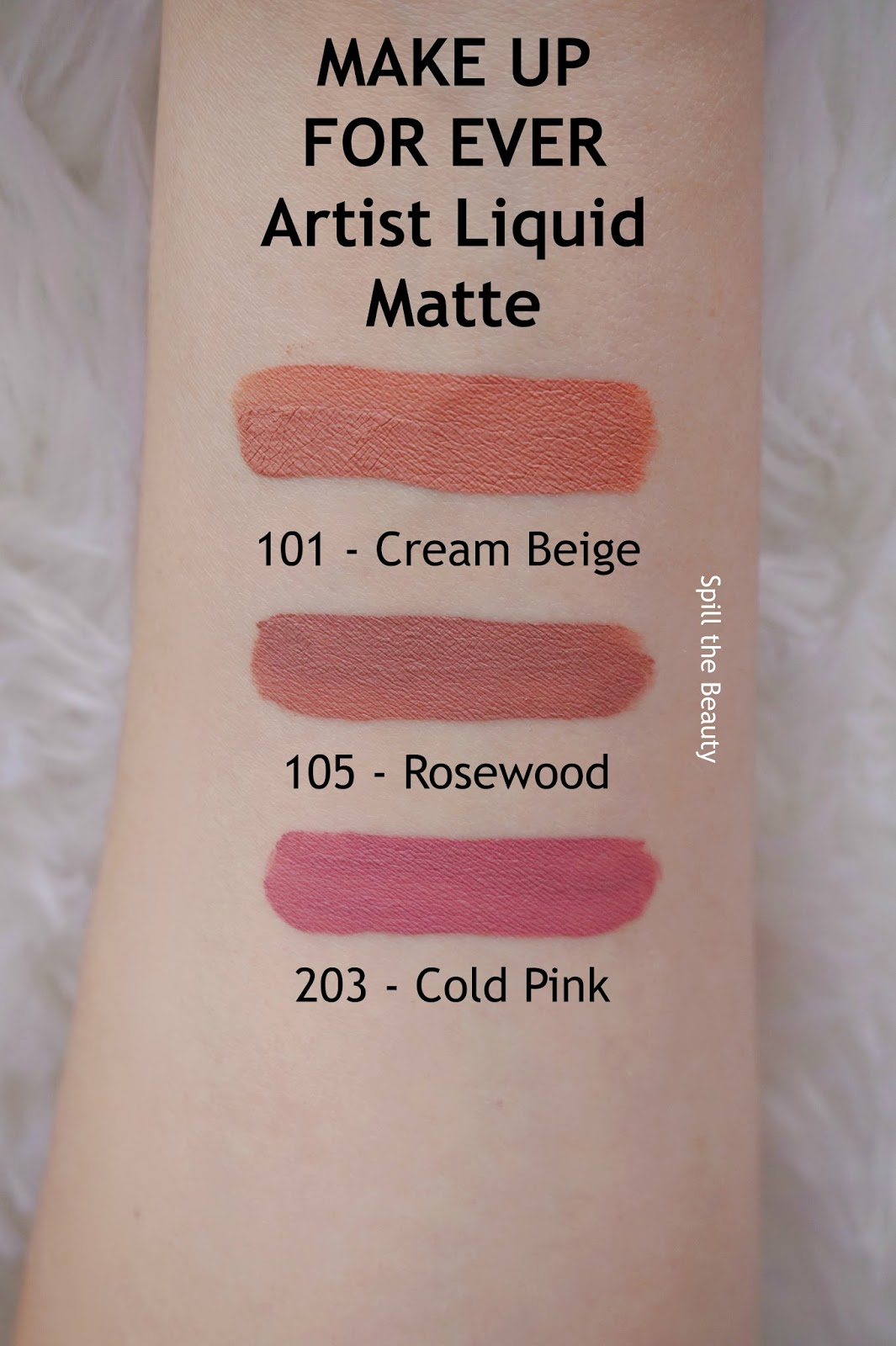 MAKE UP FOR EVER artist liquid matte lipstick 101 cream beige 105 rosewood 203 cool pink review swatches