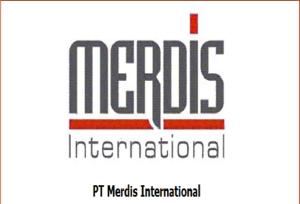 Lowongan Kerja PT MERDIS INTERNATIONAL