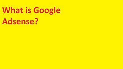 google adsense complete information