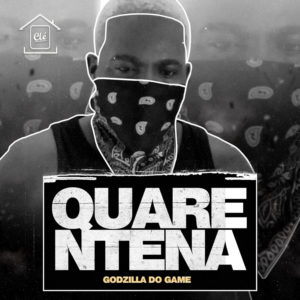 Godzila Do Game - Quarentena