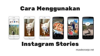 Panduan Lengkap Cara Menggunakan Instagram Stories Dengan Mudah