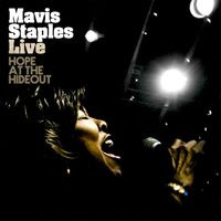 mavis staples - live hope at the hide out (2008)