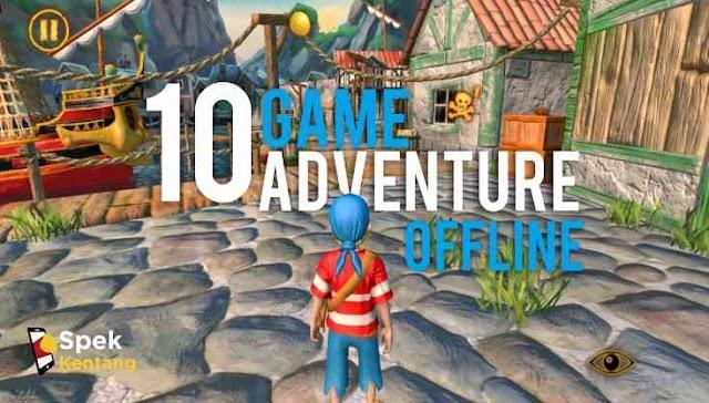10 Game Adventure Offline Terbaik Android 2020