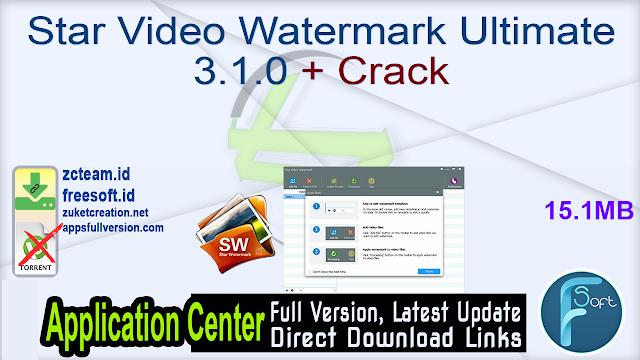 Star Video Watermark Ultimate 3.1.0 + Crack