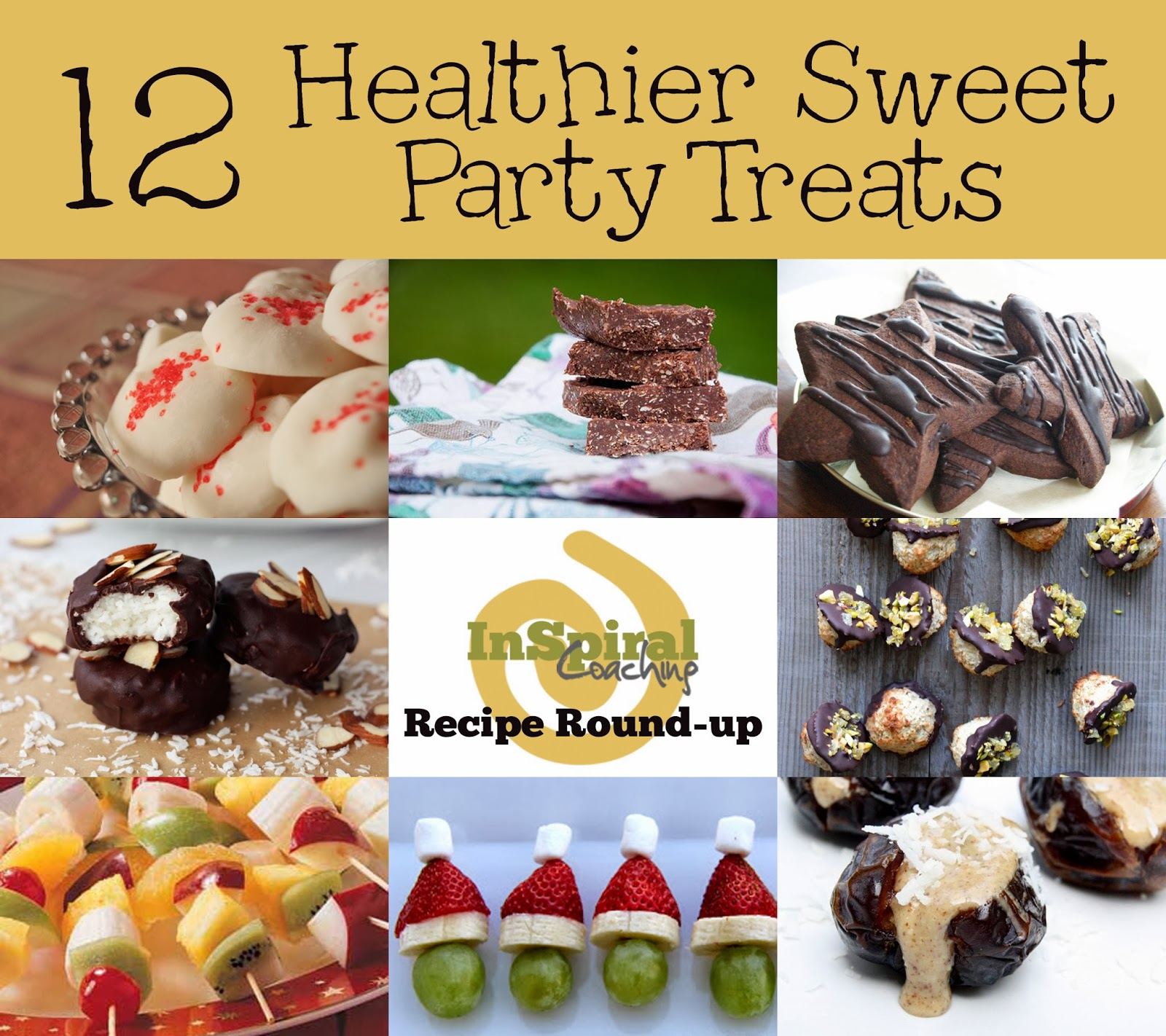 InSpiral Coaching: Healthy Sweet Treats Party Food Recipe