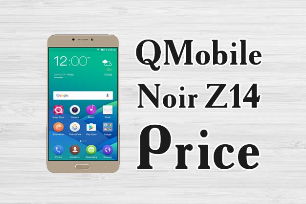 QMobile Noir Z14 Price and Specifications Full Details