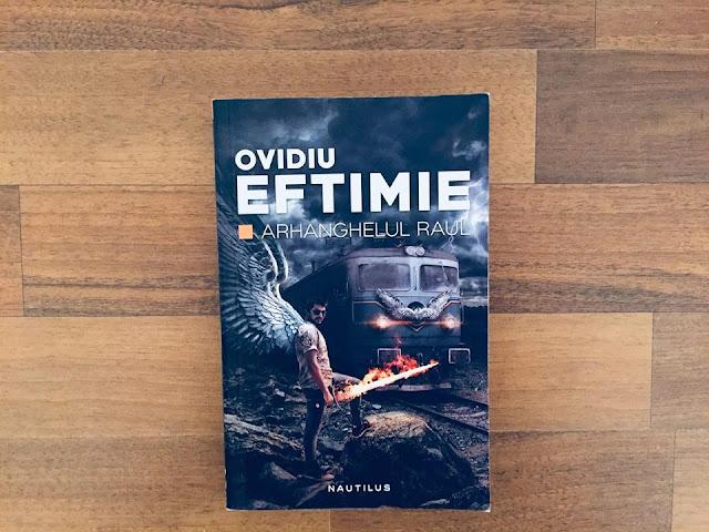 O carte pe zi: Arhanghelul Raul de Ovidiu Eftimie