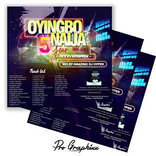 Amazing Dj Hyper - Oyinbo Naija 5 Years Anniversary Mix