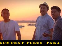 Lirik Lagu Lengkap Run Feat Tulus - Para Pemenang, Kunci gitar dan Chords Tulus Feat Run - Para Pemenang