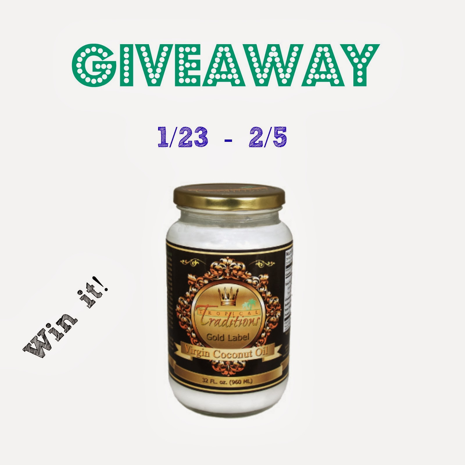 Enter the Gold Label Virgin Coconut Oil Giveaway. Ends 2/5 US/CAN