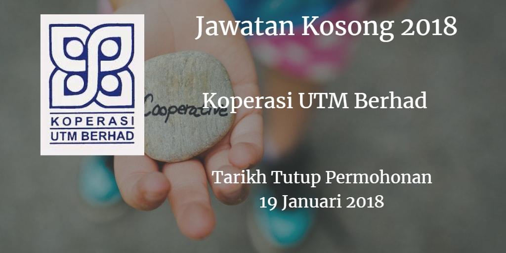 Jawatan Kosong Koperasi UTM Berhad 19 Januari 2018