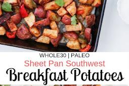 Sheet Pan Southwest Breakfast Potatoes