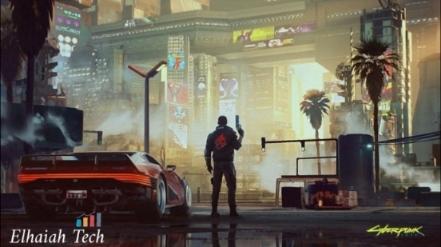 مراجعة وتحميل لعبة سايبر بانك cyberpunk 2077 افضل العاب الخيال العلمي والإثارة :: Elhaiah Tech