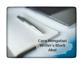 Cara mengatasi writer's block