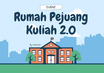 Event Webinar Rumah Pejuang Kuliah 2.0