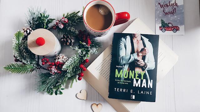 """Money Man"" Terri E. Laine"