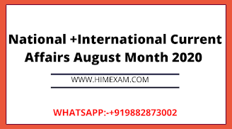 National +International Current Affairs August Month 2020