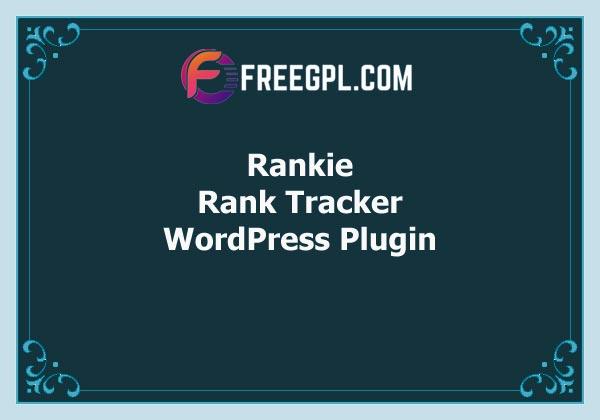 Rankie – WordPress Rank Tracker Plugin Free Download