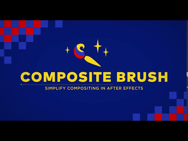 Download Composite Brush v1.6.1[AEScripts][WIN][After Effects][Full Version]