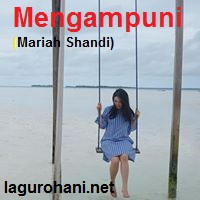 Download Lagu Rohani Mengampuni (Mariah Shandi)