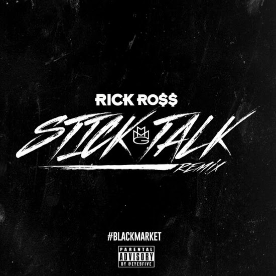 Rick Ross - Stick Talk (Remix)