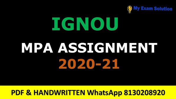 Ignou MPA Assignments 2020-21