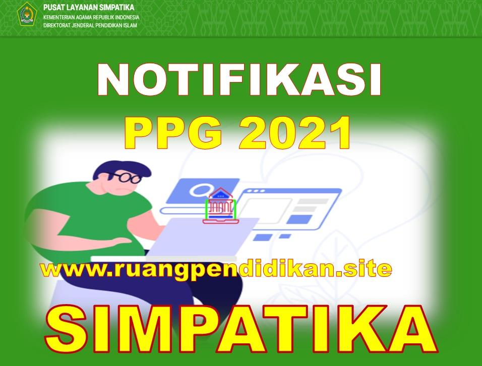 Notifikasi PPG Tahun 2021 Di Simpatika