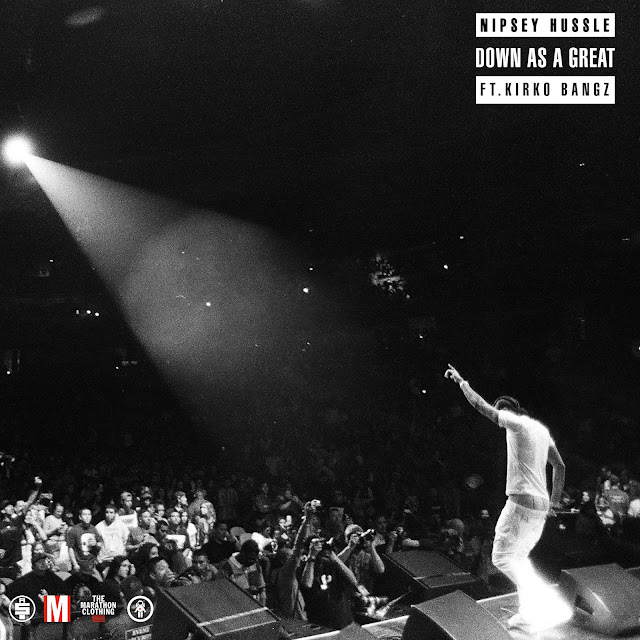 Nipsey Hussle – Down As A Great (feat. Kirko Bangz)