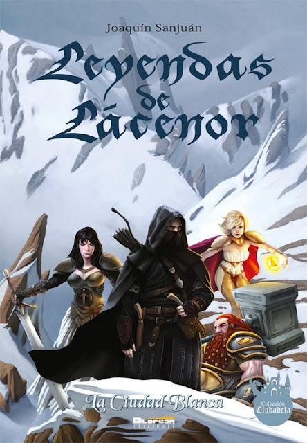 espada y brujería, fantasía, grimdark, joaquin sanjuan, leyendas de lacenor, lacenor